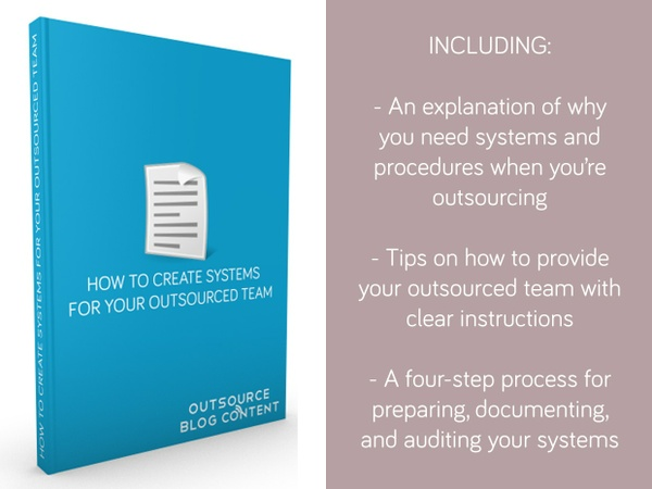 How to Create Systems for Your Outsourced Team