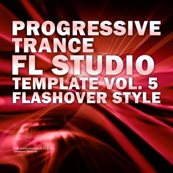 Progressive Trance FL Studio Template Vol. 5 (Flashover Style)