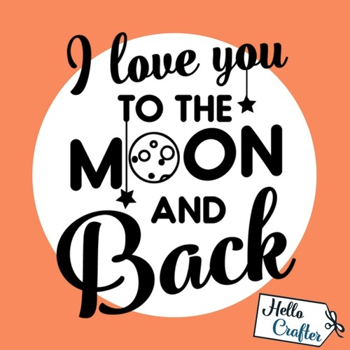 I Love You To The Moon and Back Commercial License