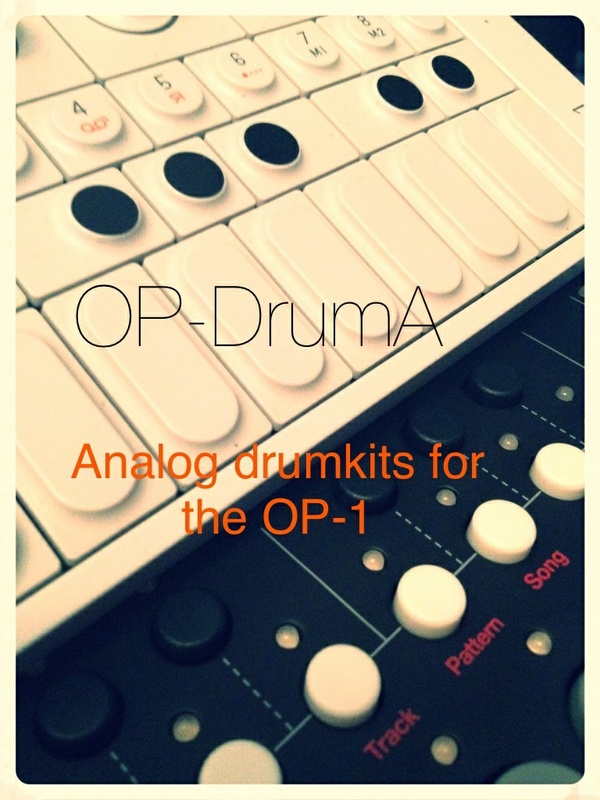 OP-Druma - Drumkits and samples for the Teenage Engineering OP-1