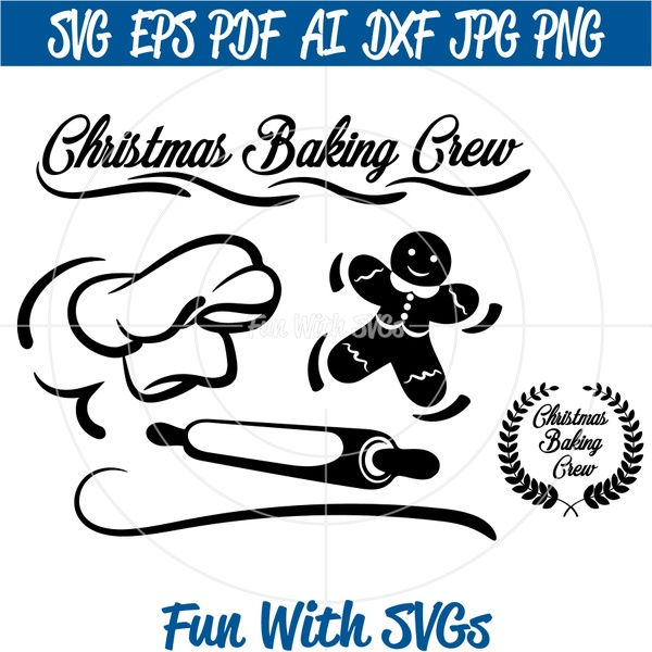 Christmas Baking Crew, Gingerbread Man, DYI Kitchen Decor, Christmas SVG File