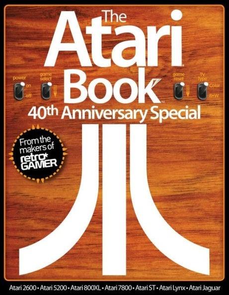 Atari Book 40th Anniversary Special, The - Retro Gamer
