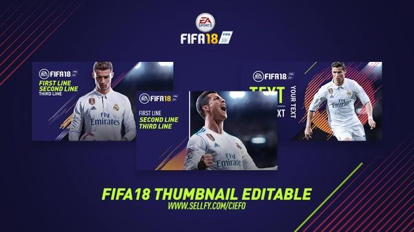 FIFA 18 THUMBNAIL EDITABLE