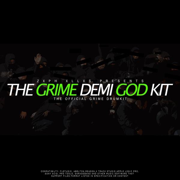 Zxph Xllxs Presents - The Grime Demi God Kit