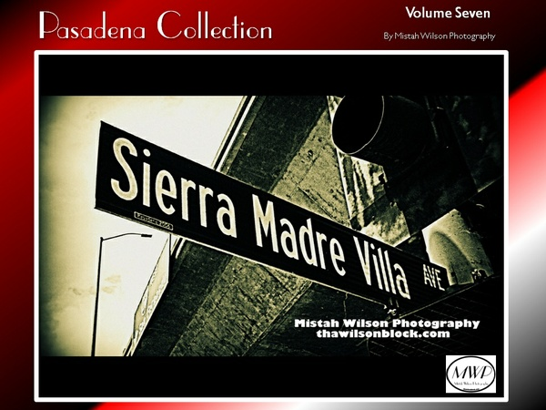 Pasadena Collection Volume Seven by Mistah Wilson Photography