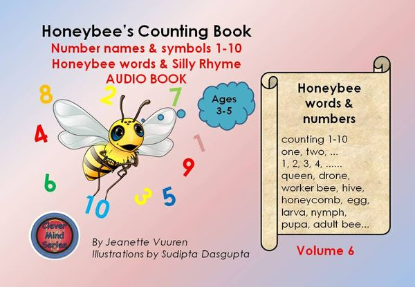 AUDIO BOOK: HONEYBEE'S COUNTING BOOK VOLUME 6 - honey bee words, numbers 1 - 10, rhyme, word list