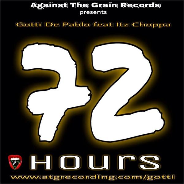 72 Hours by Gotti X Itz Choppa