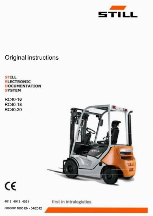 Still Forklift Truck Type RC40-16, RC40-18, RC40-20: R4012, R4013, R4021 Operating Manual