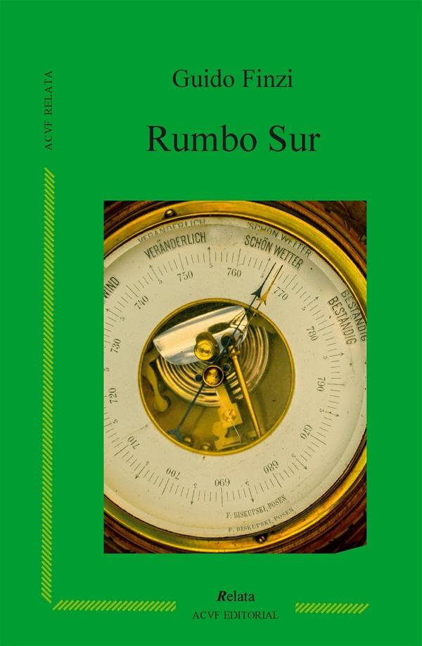 Rumbo Sur, de Guido Finzi (epub)