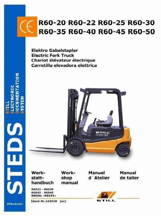 Still Electric Forklift Truck Type R60-20,-22,-25,-30,-35,-40,-45,-50 Workshop Manual