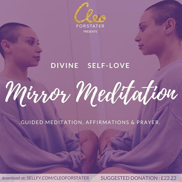 Divine Self-Love Mirror Meditation, Affirmations and Prayer