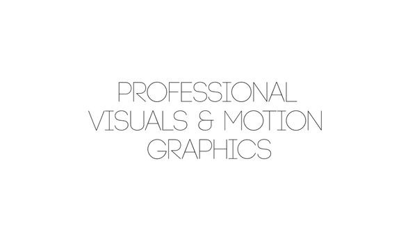 Professional Visuals & Motion Graphics