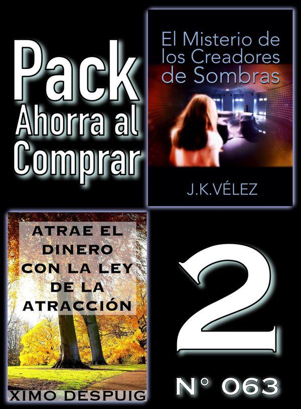 Pack Ahorra al Comprar 2 (Nº 063): Atrae el dinero con la ley de la atracción & El Misterio...