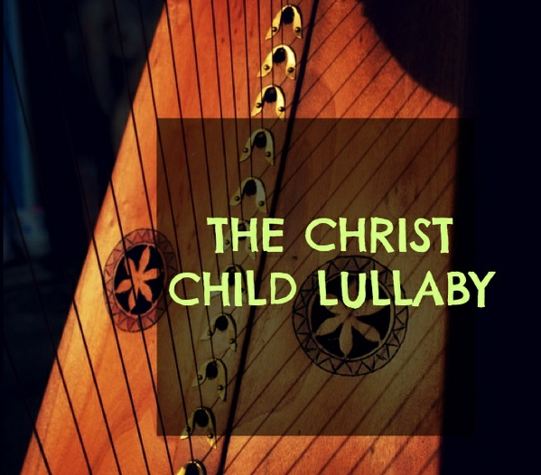 34-THE CHRIST CHILD LULLABY FOR LEVER HARP 34S PACK