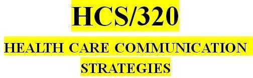 HCS 320 Week 4 Communication Channels Presentation