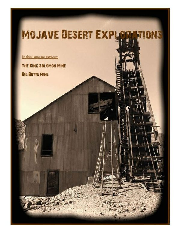 Mojave Desert Explorations - The King Solomon & Big Butte Mines.