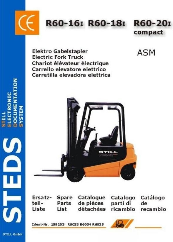 Still Electric Fork Truck R60-16i, R60-18i, R60-20i Compact: 6033, 6034, 6035 Spare Parts List