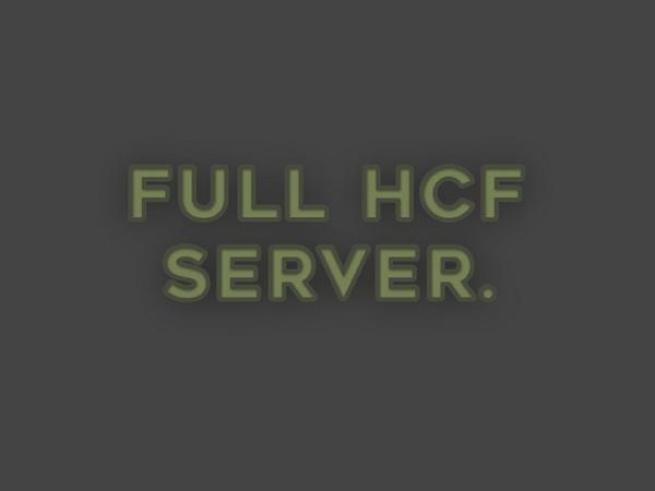 | ψ FULL HCF SERVER ψ  | ✦ EXCLUSIVE ✦