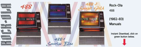 "Rock-Ola 488 ""Sunrise"" Comes in Blue, Gold & Red  (1982-83)    Manuals"