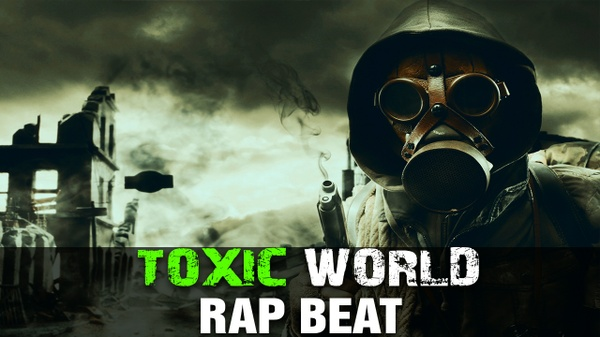 ''Toxic World''