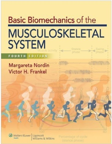 Basic Biomechanics of the Musculoskeletal System (4th edition) ( PDF )