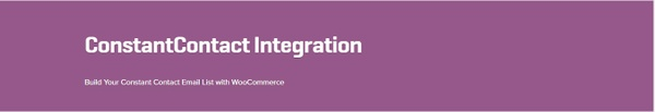 WooCommerce ConstantContact Integration 1.8.0 Extension