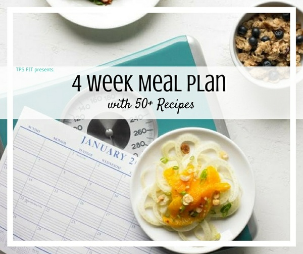 4 Week Meal Plan (with 50+ Recipes)