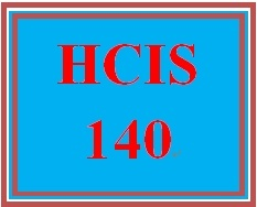HCIS 140 Week 3 Electronic Healthcare Resources