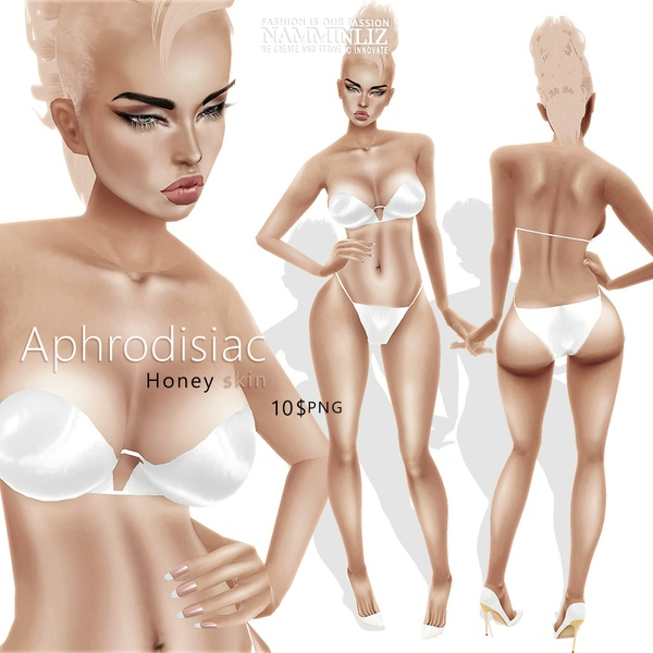 💋 Aphrodisiac 💋 Honey Skin ^ . ^