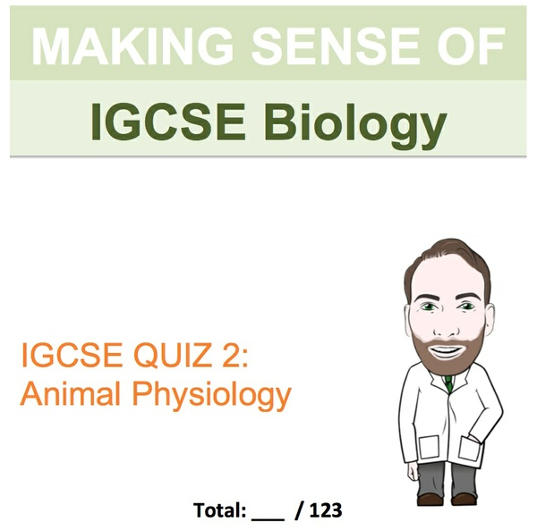 IGCSE Biology - Animal Physiology Revision Quiz