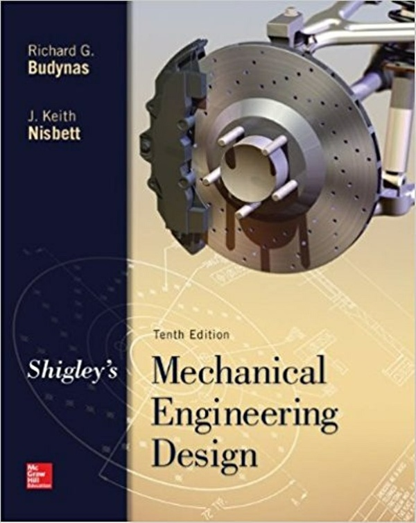 Shigley's Mechanical Engineering Design 10th Edition ( PDF , Instant download )