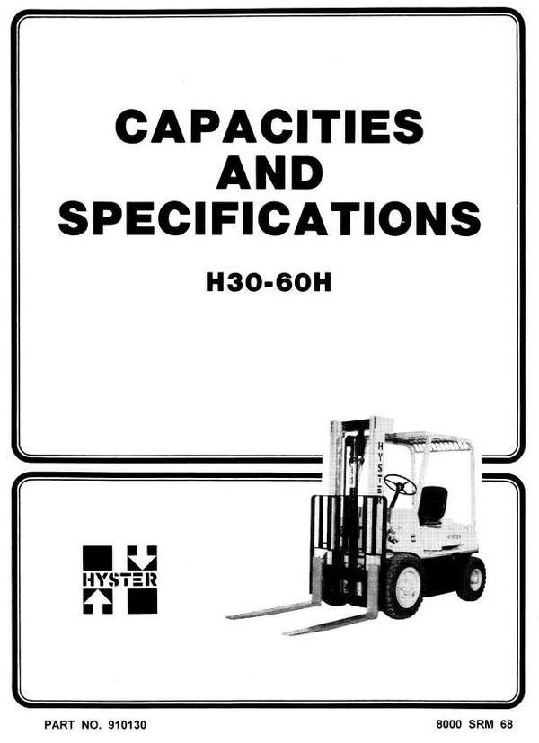 Hyster Forklift Truck Type E003: H30H, H40H, H50H, H60H Workshop Manual