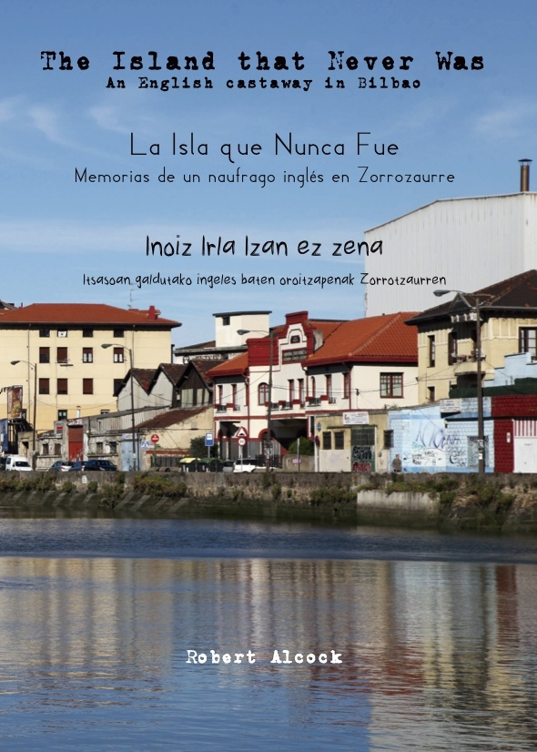 The Island that Never Was / La Isla que Nunca Fue / Inoiz irla izan ez zena (print+ebook) (Europe)
