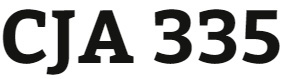 CJA 335 Week 4 Statistics and Criminal Justice Leadership