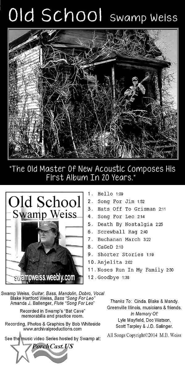 """""""Old School""""  Swamp Weiss Audio Mp3 Album"""