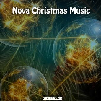 Nova Christmas Music - Holiday Music  - Nova Sound