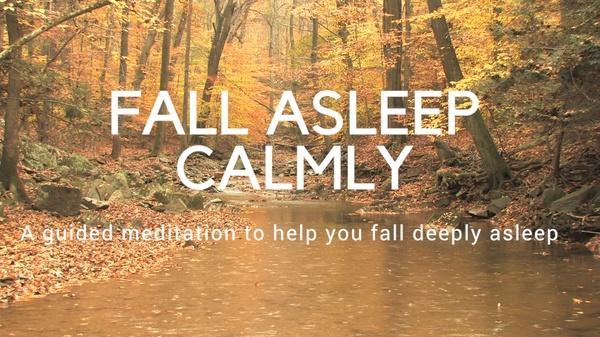 FINAL FALL ASLEEP CALMLY A guided meditation to help you fall asleep