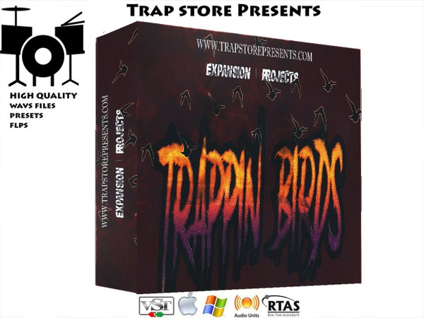 Trap Store Presents - TRAPPIN BIRDS EXPANSION PACK