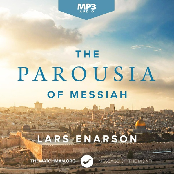 The Parousia of Messiah (Mp3) - Lars Enarson
