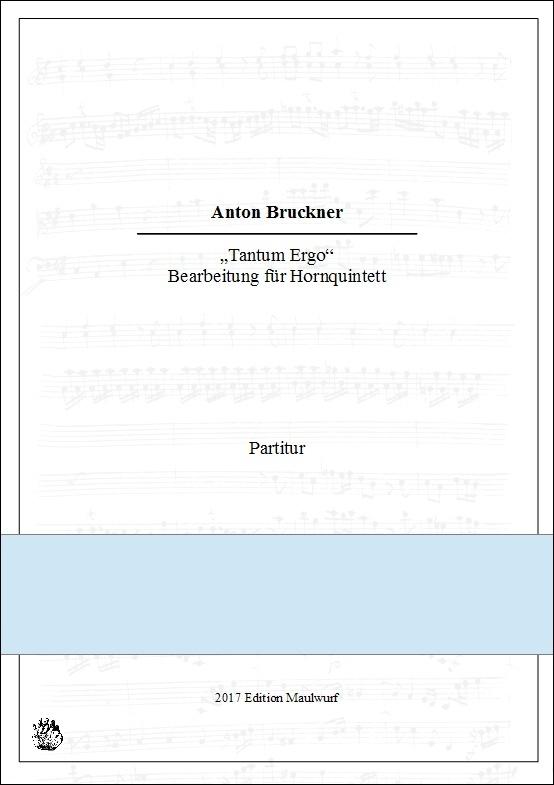 Bruckner Tantum Ergo