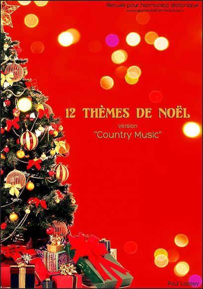 12 thèmes de Noel version country