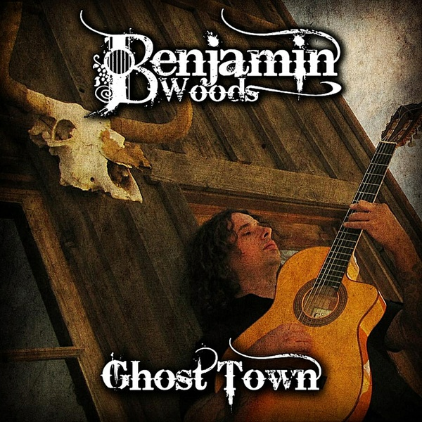 GHOST TOWN - Benjamin Woods - MP3 Album Download