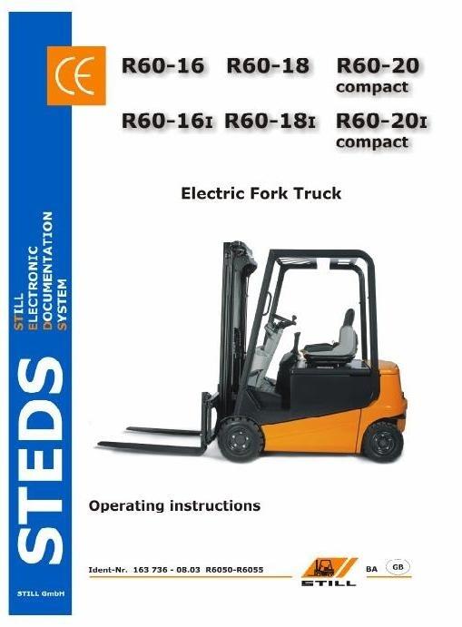 Still Truck Type R60-16, R60-18, R60-20 Compact: R6050,R6051,R6052,R6053,R6054,R6055 User Manual