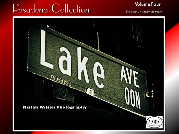 Pasadena Collection Volume Four by Mistah Wilson Photography