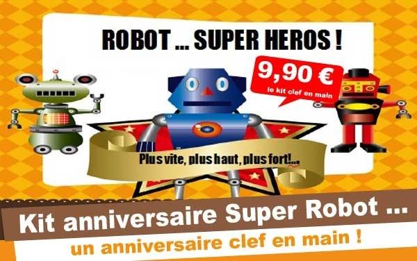 (4/7 ans) Kit anniv. Super Robot