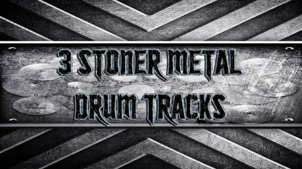 3 Stoner Metal Drum Tracks