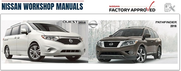 NISSAN QUEST & PATHFINDER 2016 FACTORY MANUALS