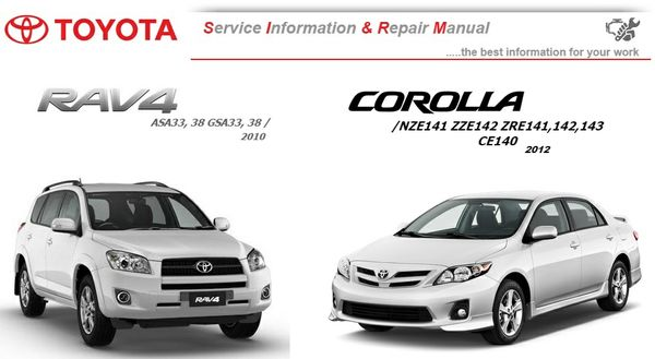 TOYOTA COROLLA 2012 & RAV 4 2010 WORKSHOP MANUAL