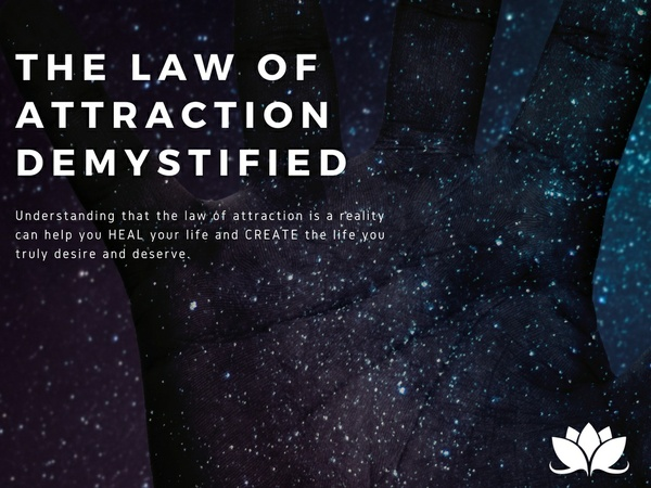 The Law of Attraction and What You Need To Know