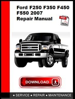 Ford F250 F350 F450 F550 2007 Repair Manual